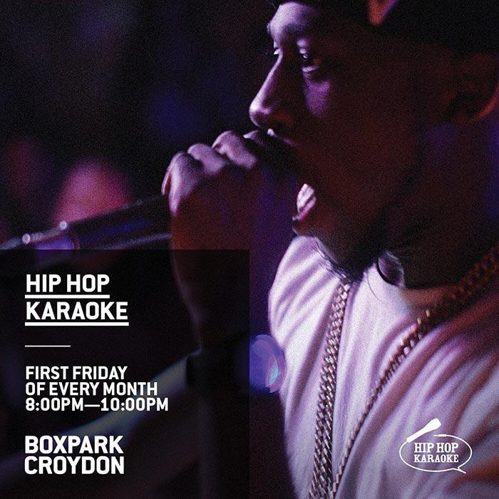 Hip Hop Karaoke at Boxpark Croydon on Fri 4th October 2019 Flyer