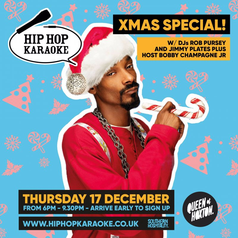 Hip Hop Karaoke at Queen of Hoxton on Thu 17th December 2020 Flyer