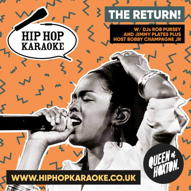 Hip Hop Karaoke at Queen of Hoxton on Thu 21st October 2021 Flyer