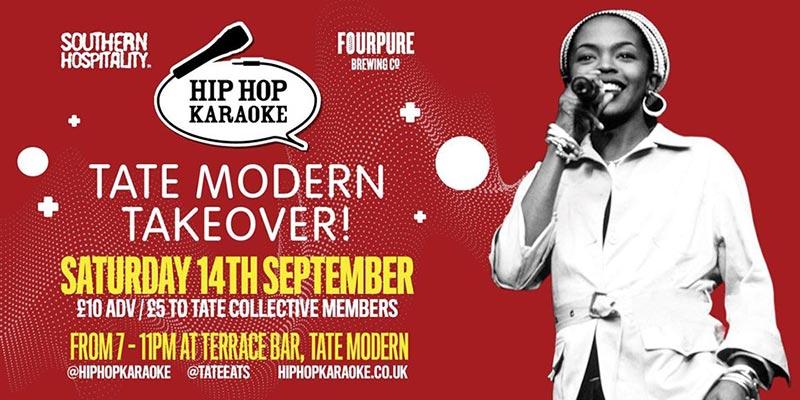 Hip Hop Karaoke at Tate Modern on Sat 14th September 2019 Flyer