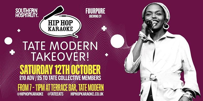 Hip Hop Karaoke at Tate Modern on Sat 12th October 2019 Flyer