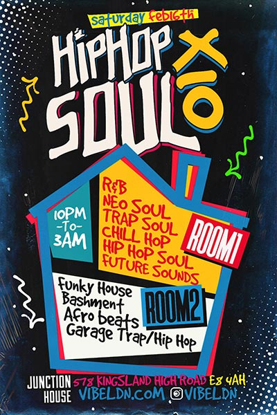 Hip Hop SOUL x12 at Junction House on Sat 16th March 2019 Flyer