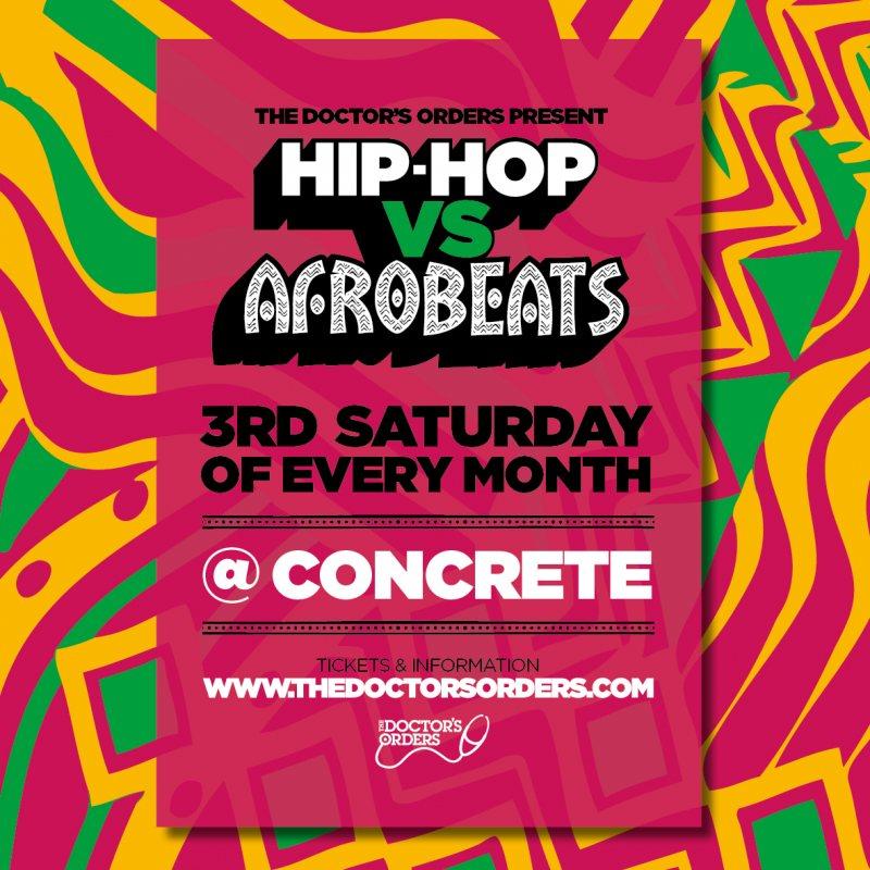 Hip-Hop vs Afrobeats at Concrete on Sat 18th April 2020 Flyer