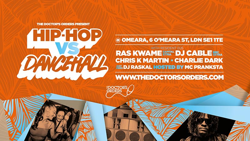 Hip-Hop vs Dancehall at Omeara on Sat 13th July 2019 Flyer