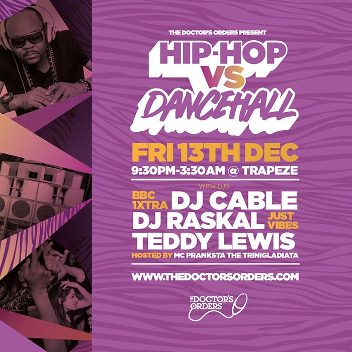 Hip-Hop vs Dancehall at Trapeze on Fri 13th December 2019 Flyer