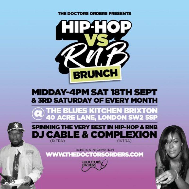 Hip-Hop vs RnB Brunch at The Blues Kitchen Brixton on Sat 18th September 2021 Flyer