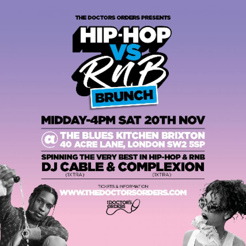 Hip-Hop vs RnB Brunch at The Blues Kitchen Brixton on Sat 20th November 2021 Flyer