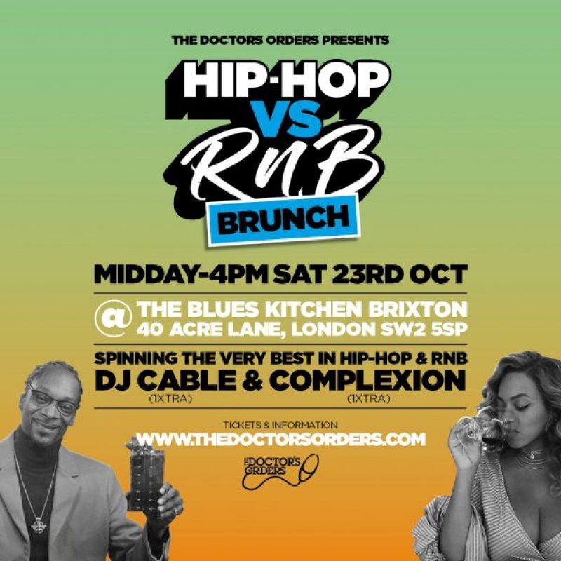 Hip-Hop vs RnB Brunch at The Blues Kitchen Brixton on Sat 23rd October 2021 Flyer