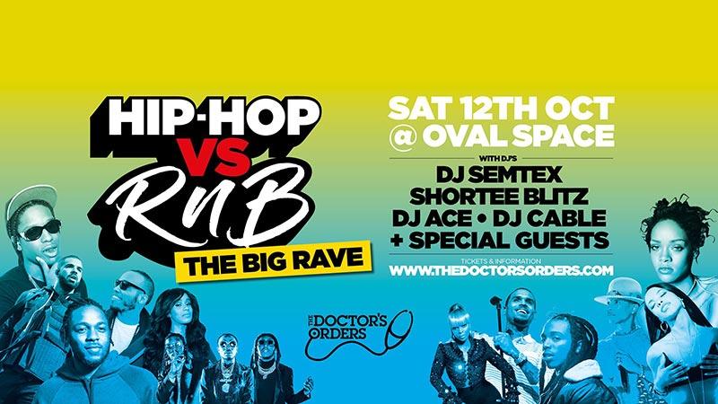 Hip-Hop vs RnB - The Big Rave! at Oval Space on Sat 12th October 2019 Flyer