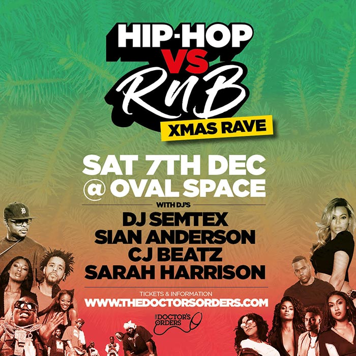 Hip-Hop vs RnB Xmas Rave  at Oval Space on Sat 7th December 2019 Flyer