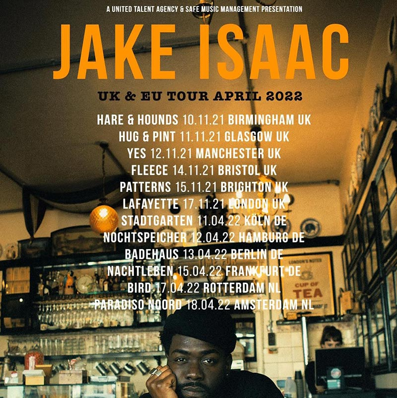 Jake Isaac at Lafayette on Wed 17th November 2021 Flyer