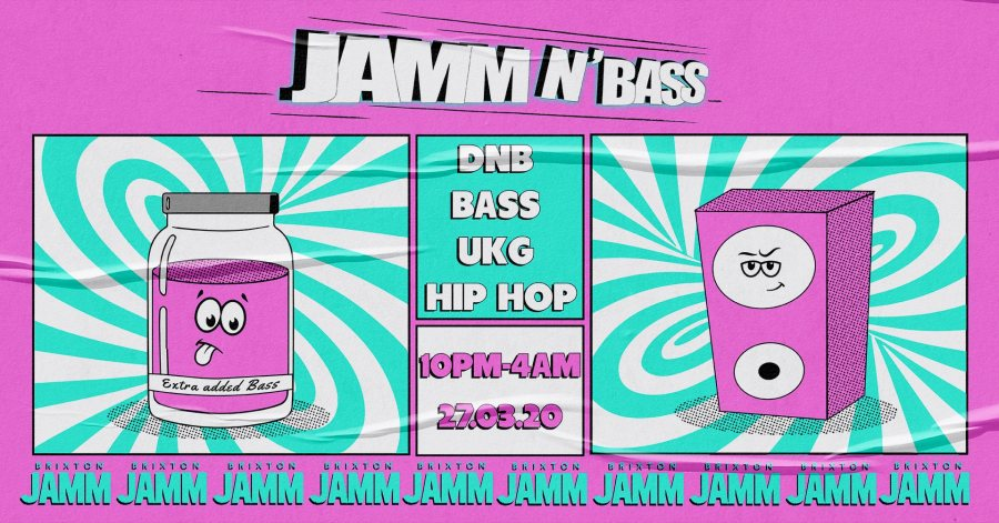 Jamm N' Bass at Brixton Jamm on Fri 27th March 2020 Flyer