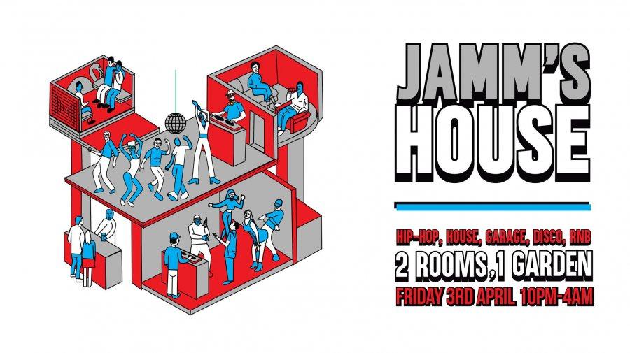 Jamm's House at Brixton Jamm on Fri 3rd April 2020 Flyer