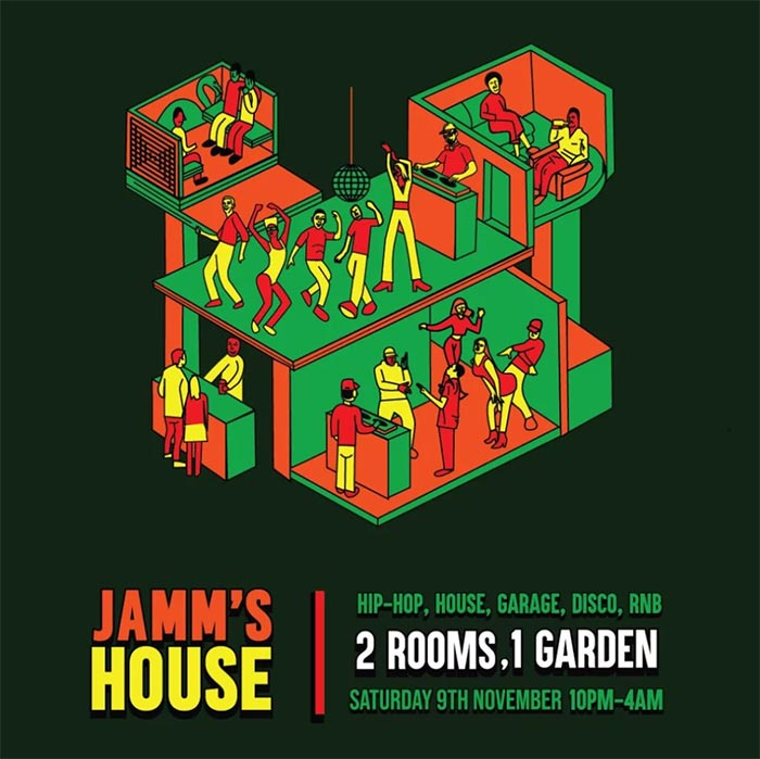 Jamm's House at Brixton Jamm on Sat 9th November 2019 Flyer