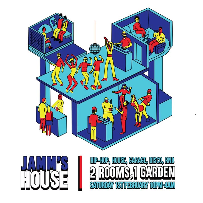 Jamm's House at Brixton Jamm on Sat 1st February 2020 Flyer