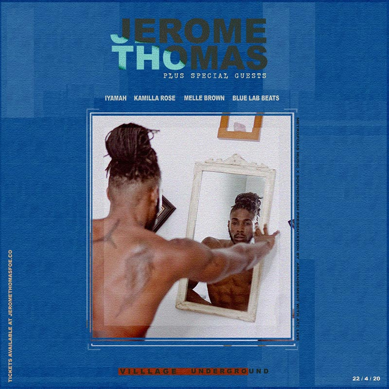 Jerome Thomas at Village Underground on Wed 22nd April 2020 Flyer