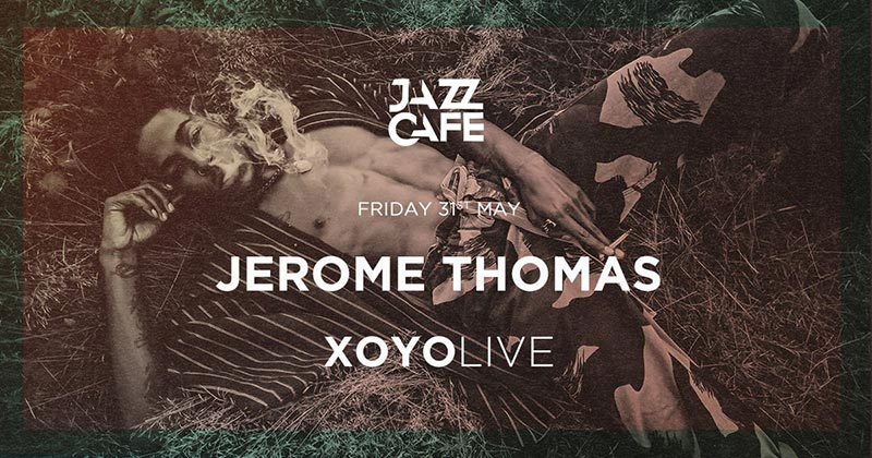 Jerome Thomas at XOYO on Fri 31st May 2019 Flyer