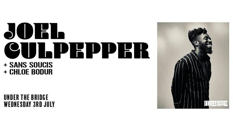 Joel Culpepper at Under the Bridge on Wed 3rd July 2019 Flyer