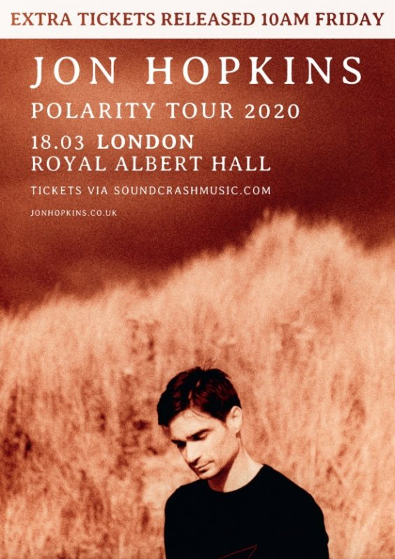 Jon Hopkins at Royal Albert Hall on Wed 18th March 2020 Flyer