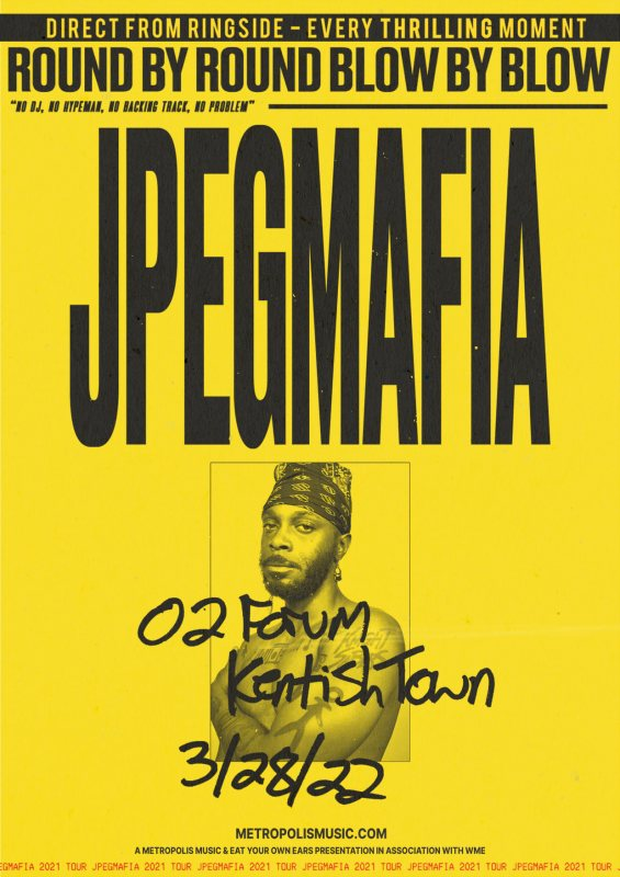 Jpegmafia at The Forge on Mon 28th March 2022 Flyer