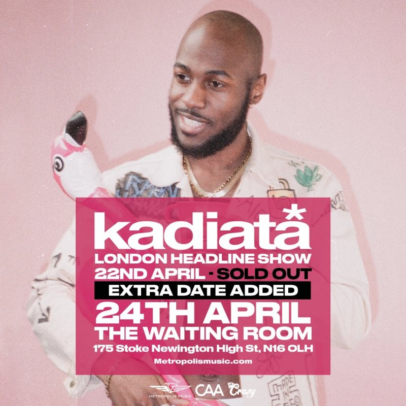 Kadiata at The Waiting Room on Fri 24th April 2020 Flyer