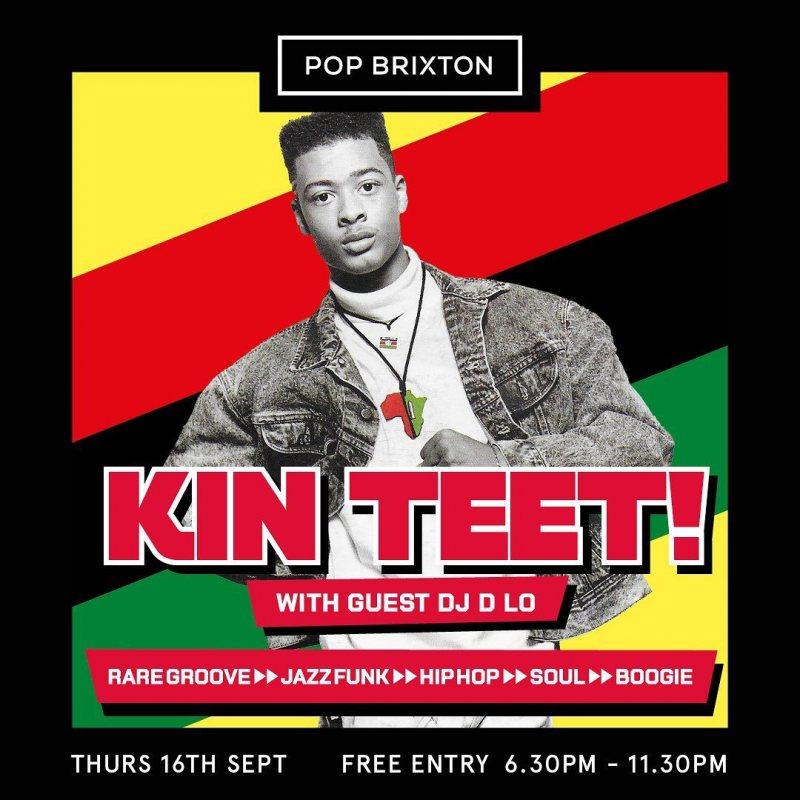 KIN TEET! at Pop Brixton on Thu 16th September 2021 Flyer