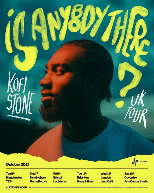 Kofi Stone at Jazz Cafe on Wed 13th October 2021 Flyer