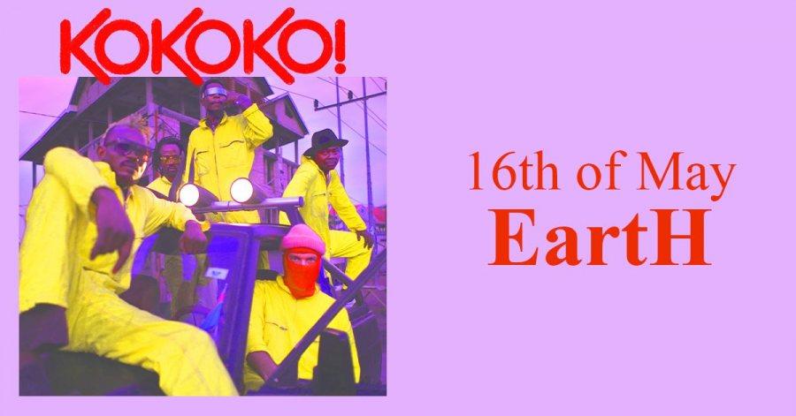 KOKOKO! at EartH on Sat 16th May 2020 Flyer