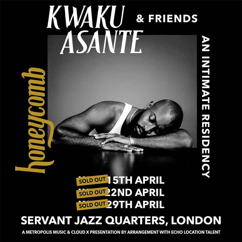 Kwaku Asante at Servant Jazz Quarters on Wed 29th April 2020 Flyer