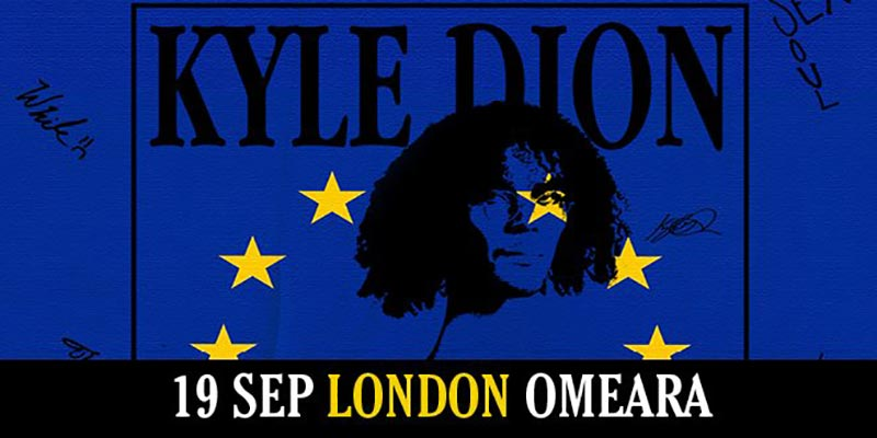 Kyle Dion at Omeara on Thu 19th September 2019 Flyer