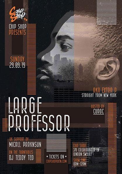 Large Professor at Chip Shop BXTN on Sun 29th September 2019 Flyer