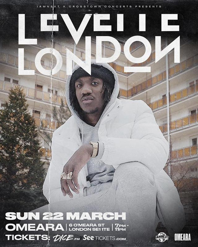 Levelle London at Omeara on Sun 22nd March 2020 Flyer