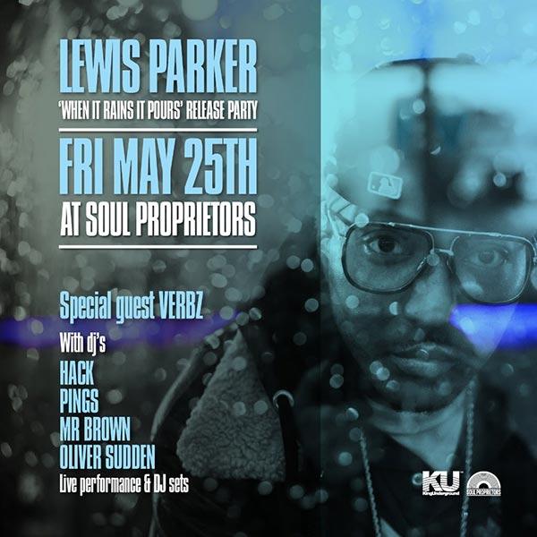 Lewis Parker at Soul Proprietors on Fri 25th May 2018 Flyer