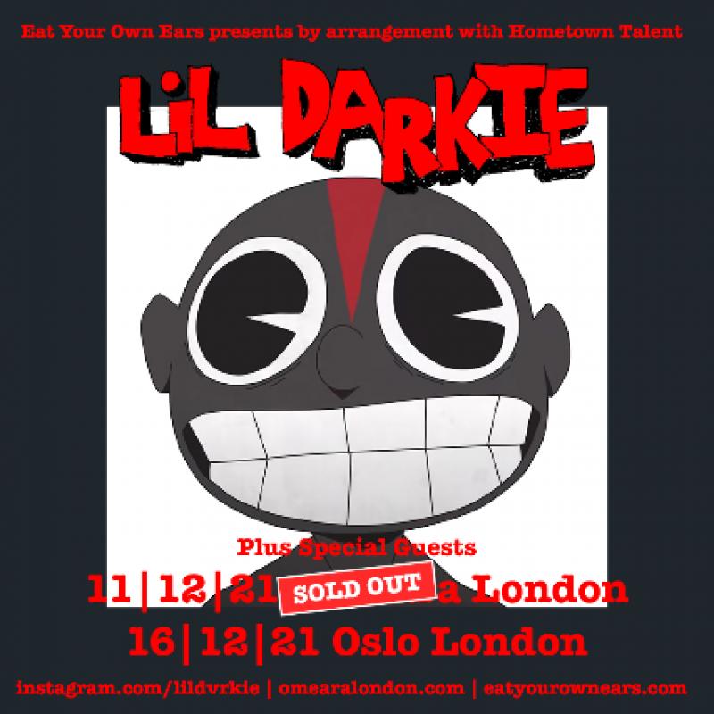 Lil Darkie at Oslo Hackney on Thu 16th December 2021 Flyer