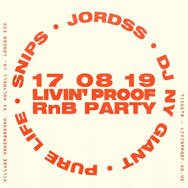 Livin' Proof RnB Party at Village Underground on Sat 17th August 2019 Flyer