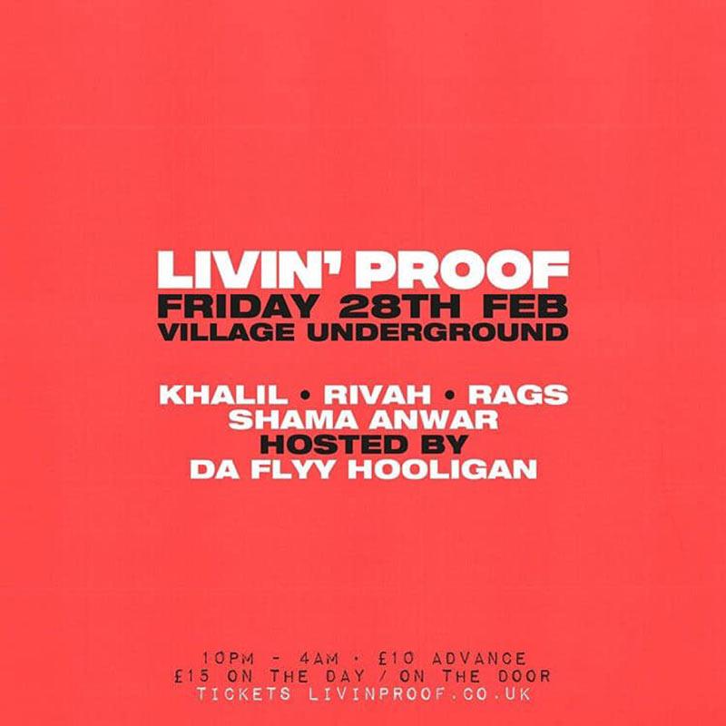 Livin' Proof at Village Underground on Fri 28th February 2020 Flyer