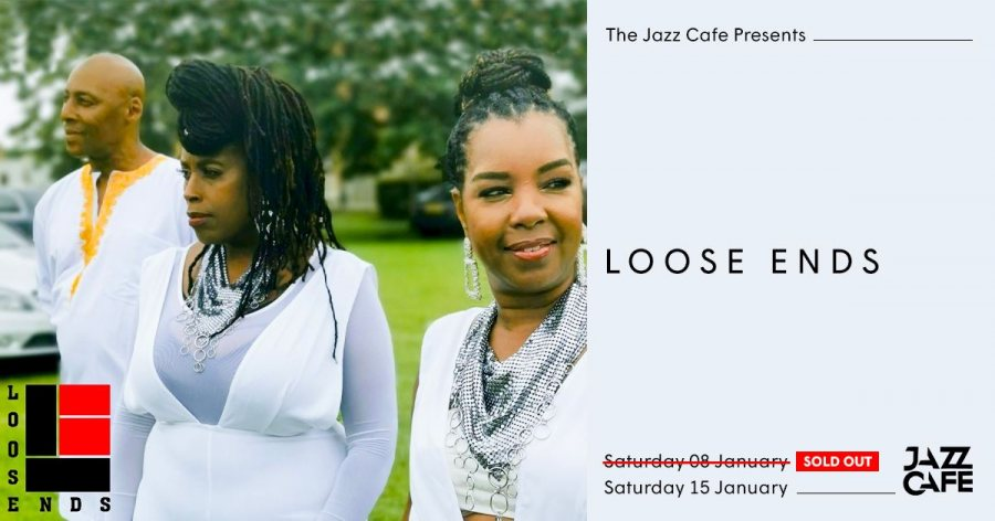 Loose Ends at Jazz Cafe on Sat 8th January 2022 Flyer