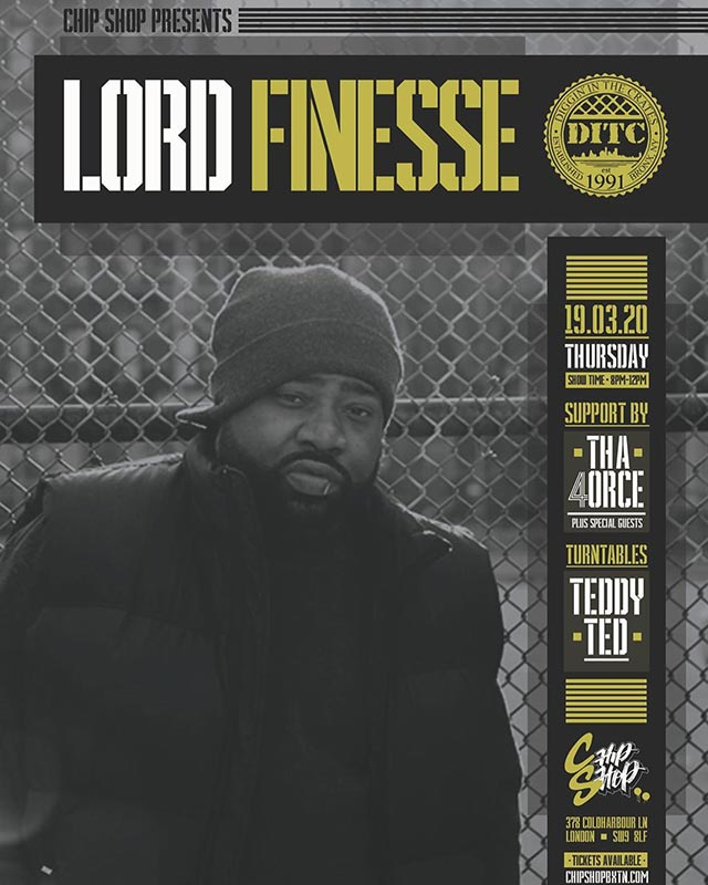 Lord Finesse at Chip Shop BXTN on Thu 19th March 2020 Flyer