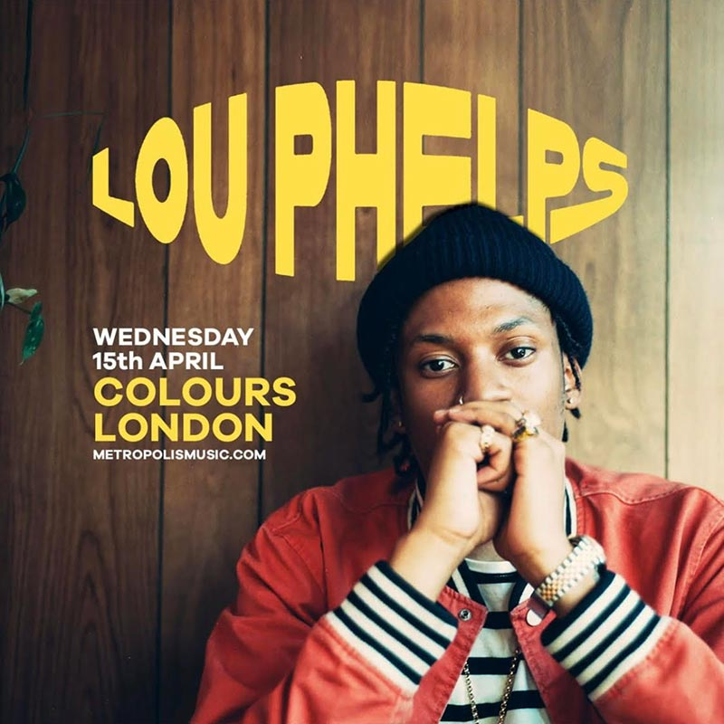 Lou Phelps at Colours Hoxton on Wed 15th April 2020 Flyer