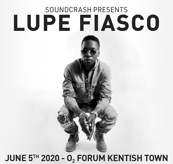 Lupe Fiasco at The Forum on Fri 5th June 2020 Flyer