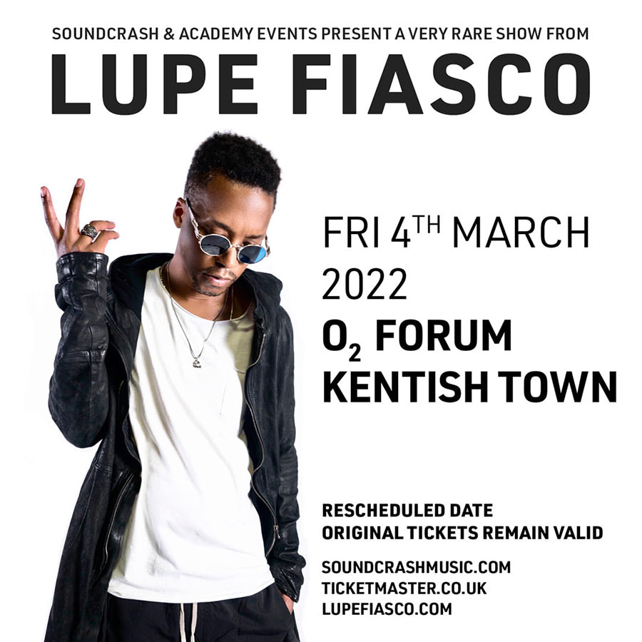 Lupe Fiasco at The Forum on Fri 4th March 2022 Flyer