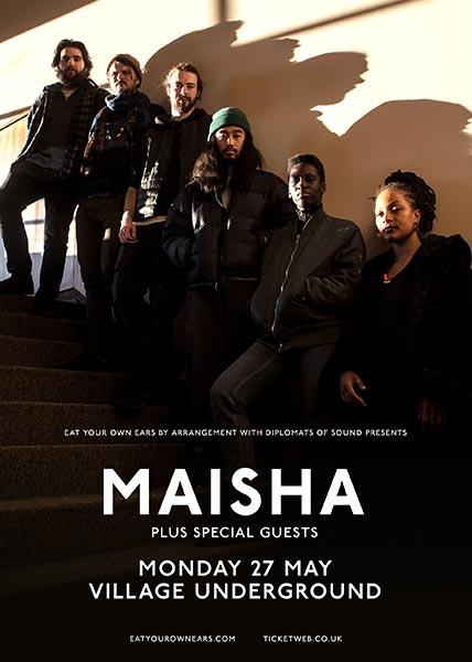 Maisha at Village Underground on Mon 27th May 2019 Flyer