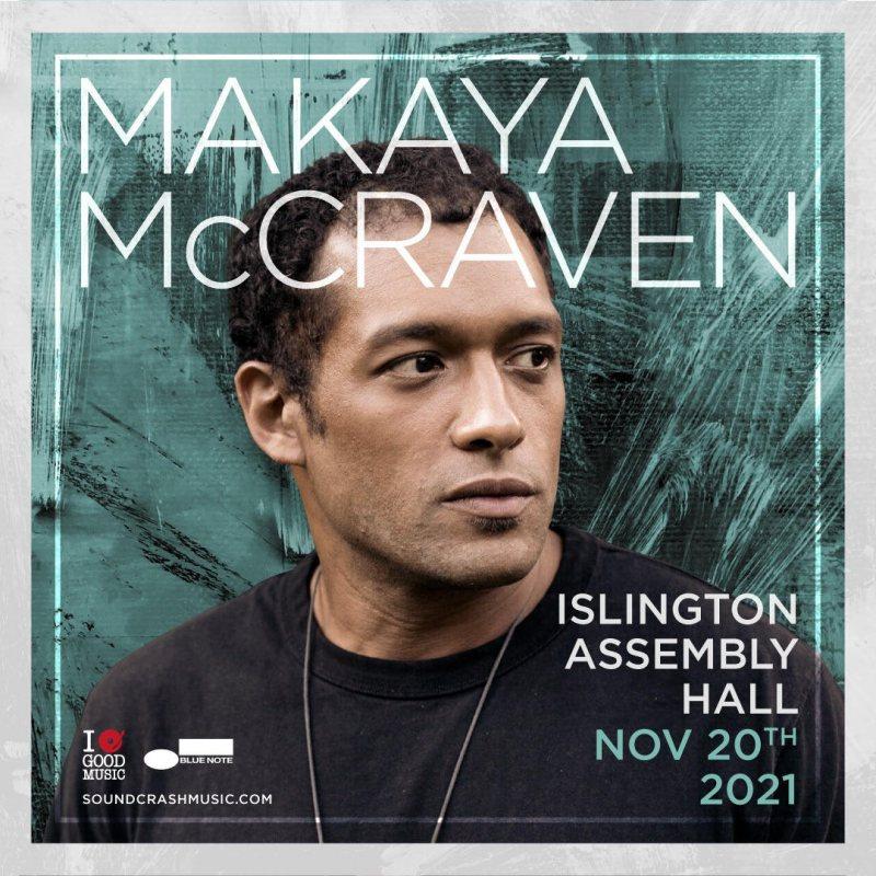 Makaya McCraven at Islington Assembly Hall on Sat 20th November 2021 Flyer