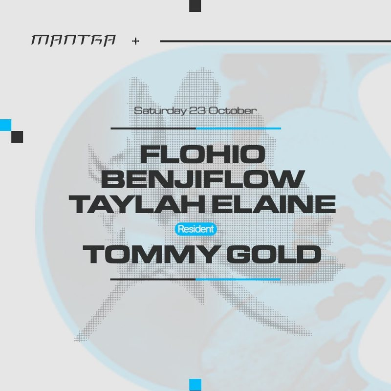 Flohio + Benjiflow + Taylah Elaine at Phonox on Sat 23rd October 2021 Flyer