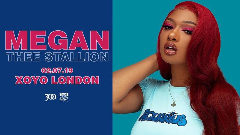Megan Thee Stallion at XOYO on Tue 2nd July 2019 Flyer