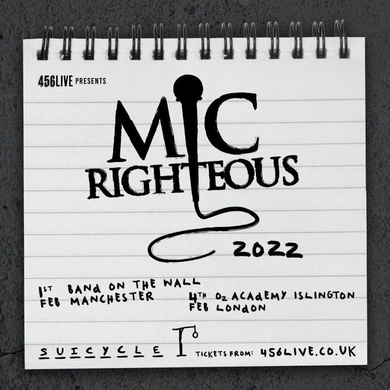 Mic Righteous at Islington Academy on Fri 4th February 2022 Flyer