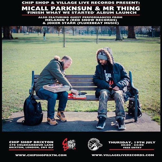 Micall Parknsun & Mr Thing at Chip Shop BXTN on Thu 19th July 2018 Flyer