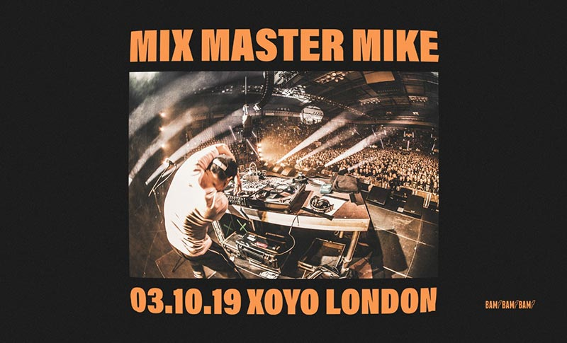 Mix Master Mike at XOYO on Thu 3rd October 2019 Flyer