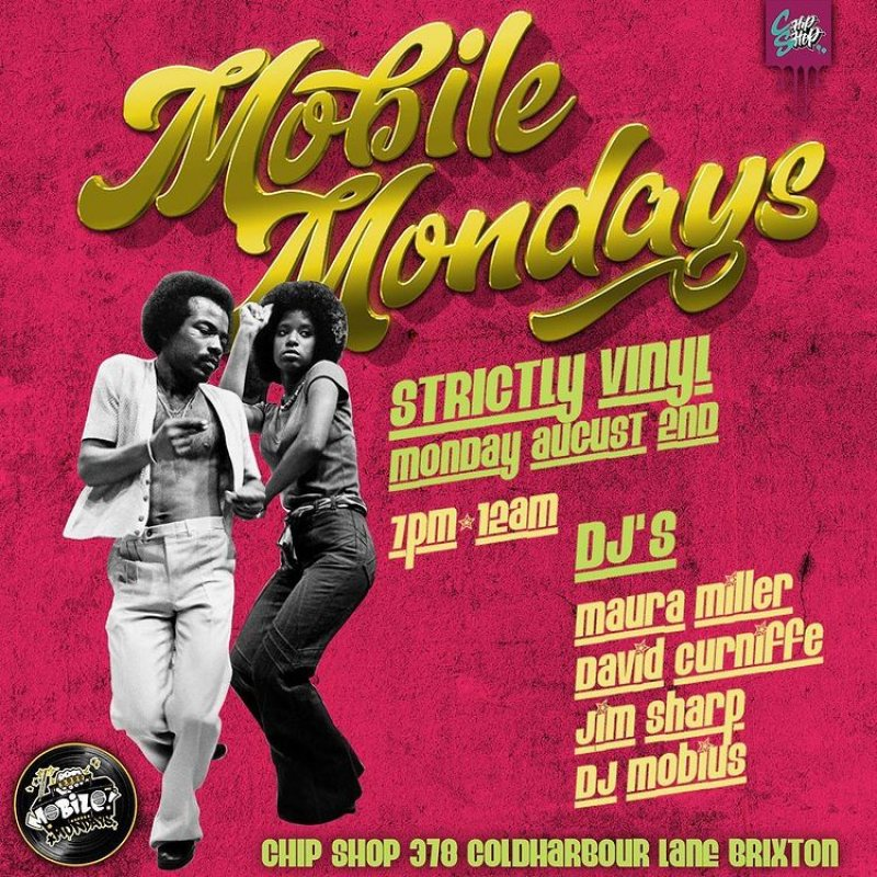 Mobile Mondays LDN at Chip Shop BXTN on Mon 2nd Aug 2021