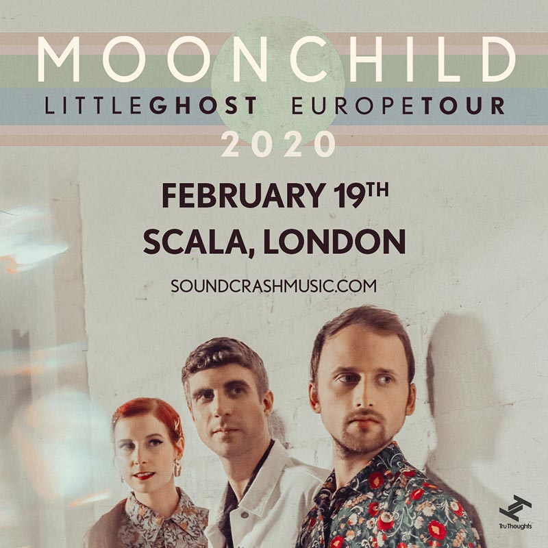 Moonchild at Scala on Wed 19th February 2020 Flyer